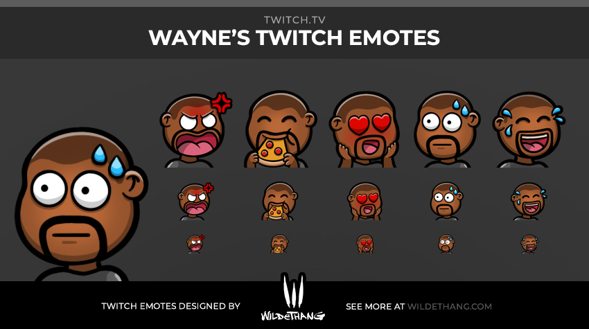 Waynes's Twitch emotes designed by WildeThang